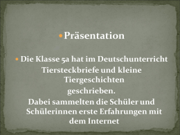 Tiersteckbriefe der 5a (Power-Point