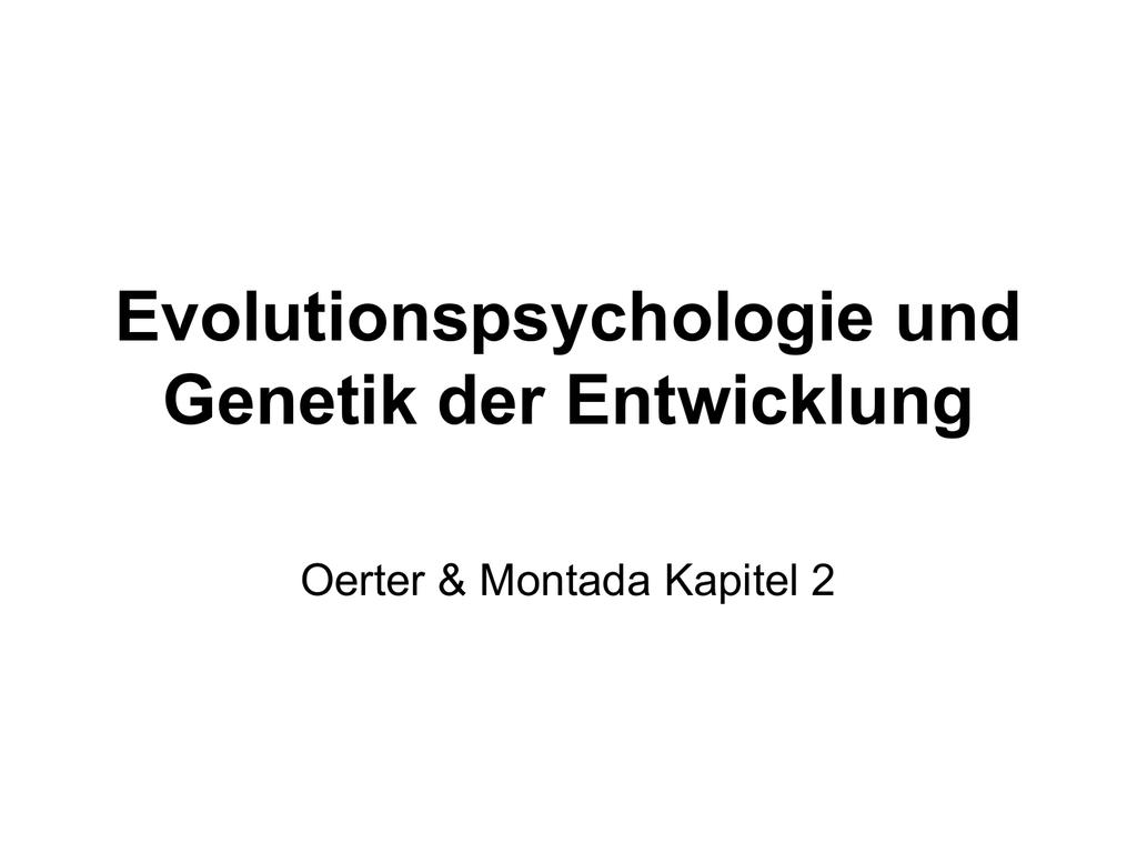 Evolutionspsychologie und Genetik der Entwicklung