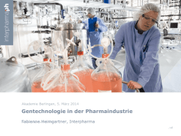 Gentechnologie in der Pharmaindustrie - Newsroom