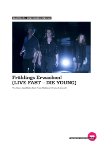 Frühlings Erwachen! (LIVE FAST – DIE YOUNG)