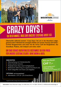 CRAZY DAYS ! - Mountain Lodge Arosa