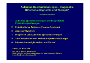 Autismus-Spektrumstörungen - Diagnostik, Differentialdiagnostik