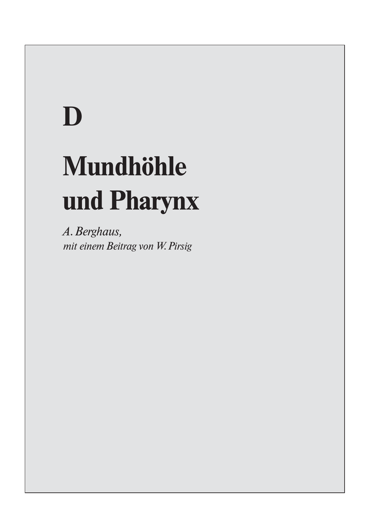 D Mundhöhle und Pharynx