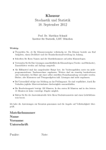 Klausur Stochastik und Statistik 18. September 2012