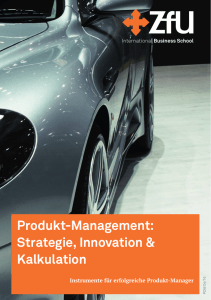 Produkt-Management: Strategie, Innovation & Kalkulation