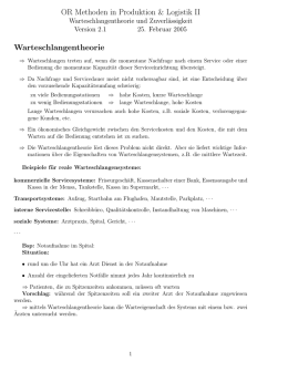 OR Methoden in Produktion & Logistik II Warteschlangentheorie