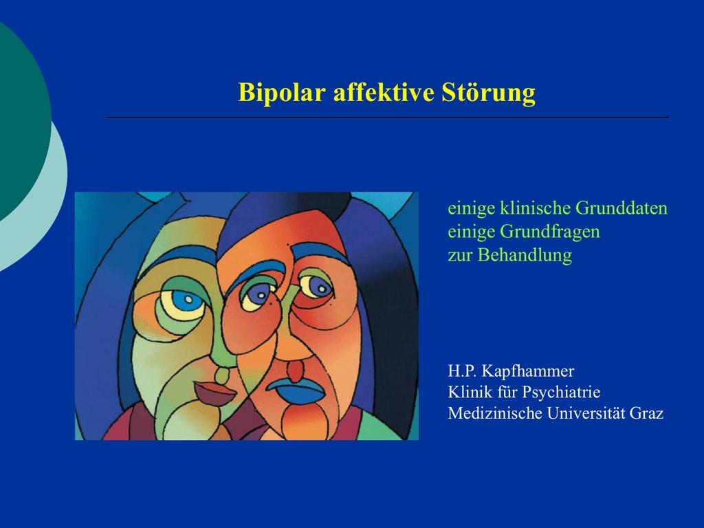 Ein Typ mit bipolaren