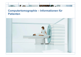 Computertomographie – Informationen für Patienten