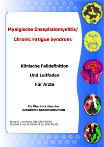 Myalgische Enzephalomyelitis/ Chronic Fatigue Syndrom