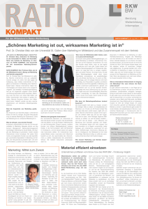 """Schönes Marketing ist out, wirksames Marketing ist in"""