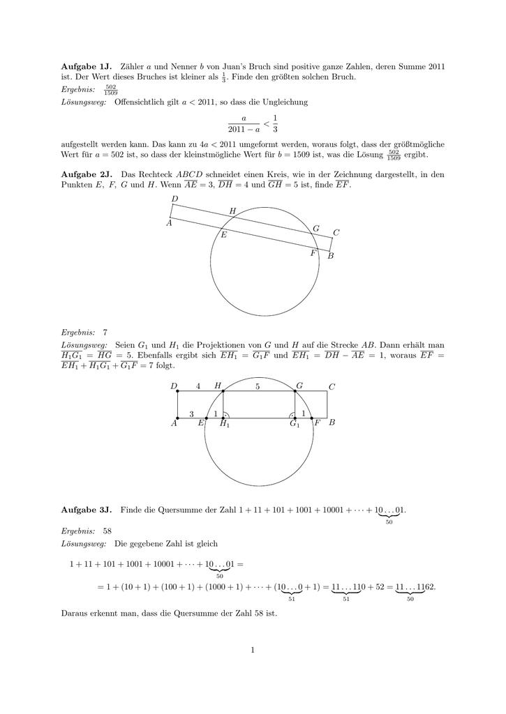 Aufgabe 1J. Zähler a und Nenner b von Juan`s Bruch sind positive