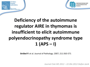 The Autoimmune Regulator AIRE in Thymoma Biology