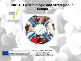 MRSA - Epidemiologie und Strategie in Europa