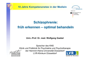 Schizophrenie: früh erkennen – optimal behandeln