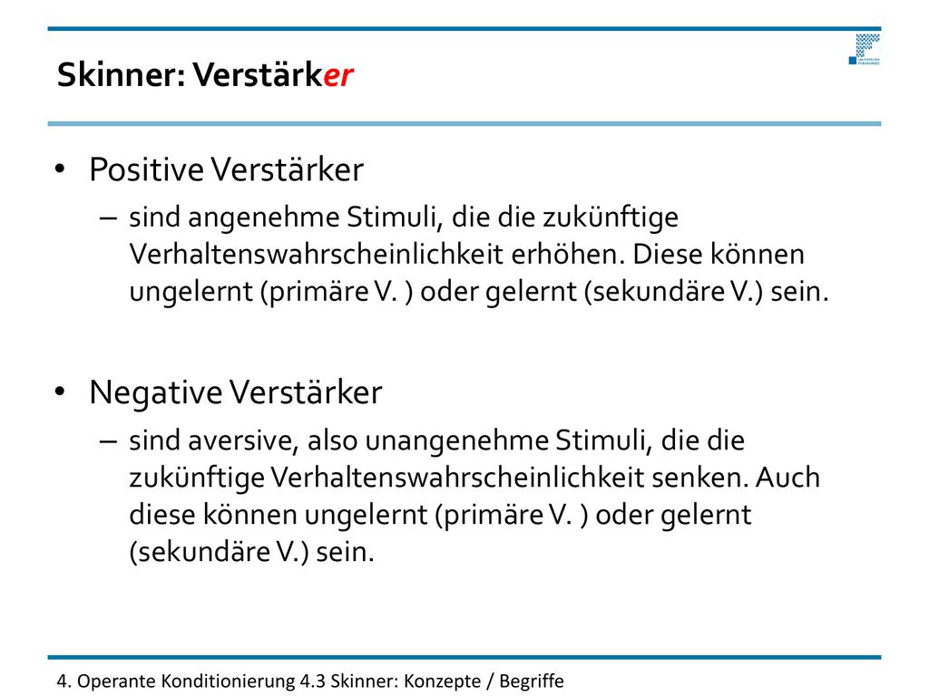 skinner verstrker positive verstrker negative verstrker - Negative Verstarkung Beispiel