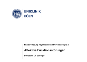 Affektive Funktionsstörungen - UK