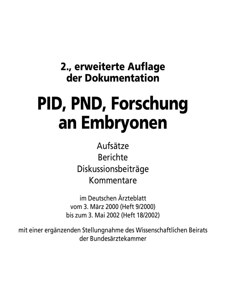 PID, PND, Forschung an Embryonen