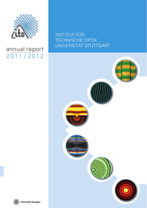 annual report 2011 / 2012 - Institut für Technische Optik