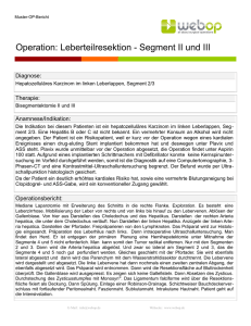 Operation: Leberteilresektion - Segment II und III
