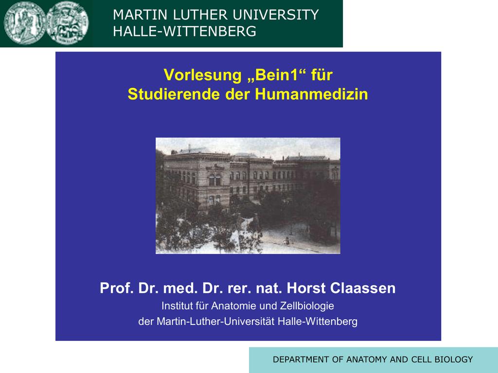 Vorlesung Bein (Prof. Claassen) - Medizinische Fakultät der Martin