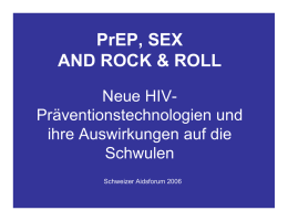 PrEP, SEX AND ROCK & ROLL, Michael Häusermann, Dialogai
