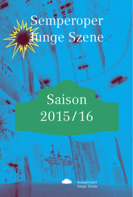 Saison 2015 / 16 - Semperoper Dresden