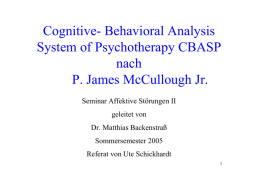 Cognitive- Behavioral Analysis System of Psychotherapy CBASP
