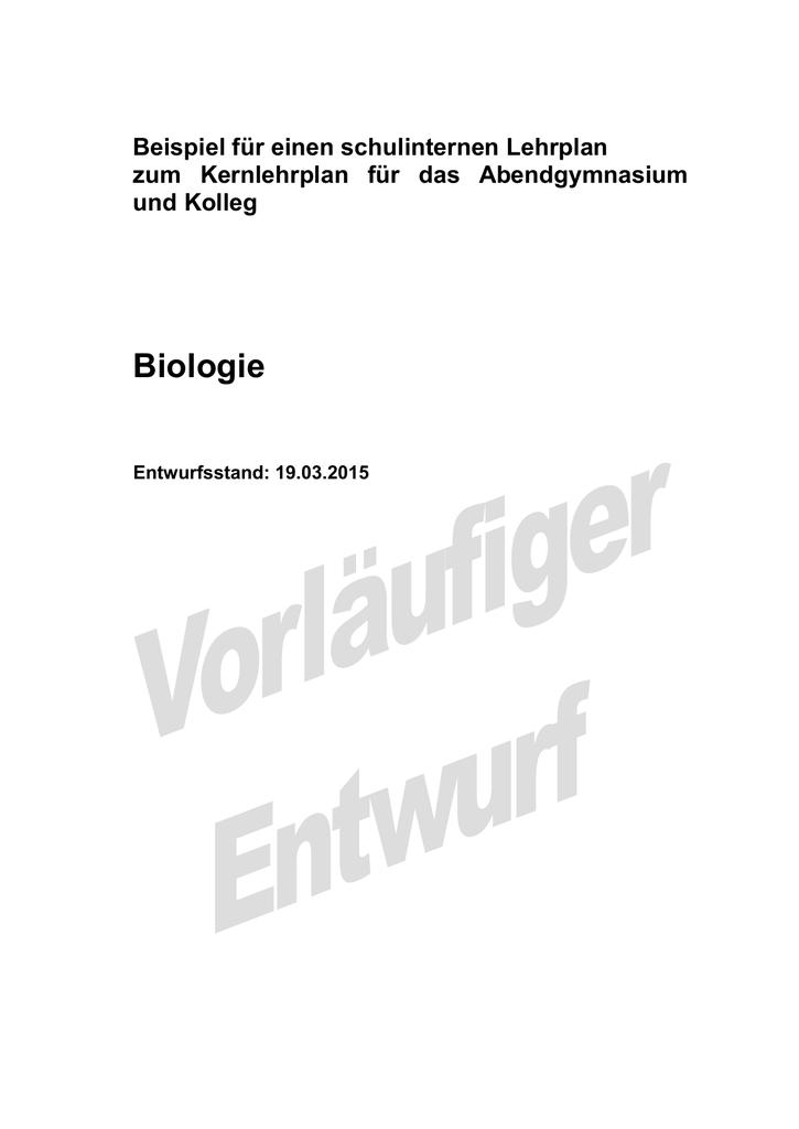 exemplarischer schulinterner Lehrplan Biologie für