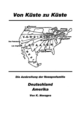 Die Noesges in den USA