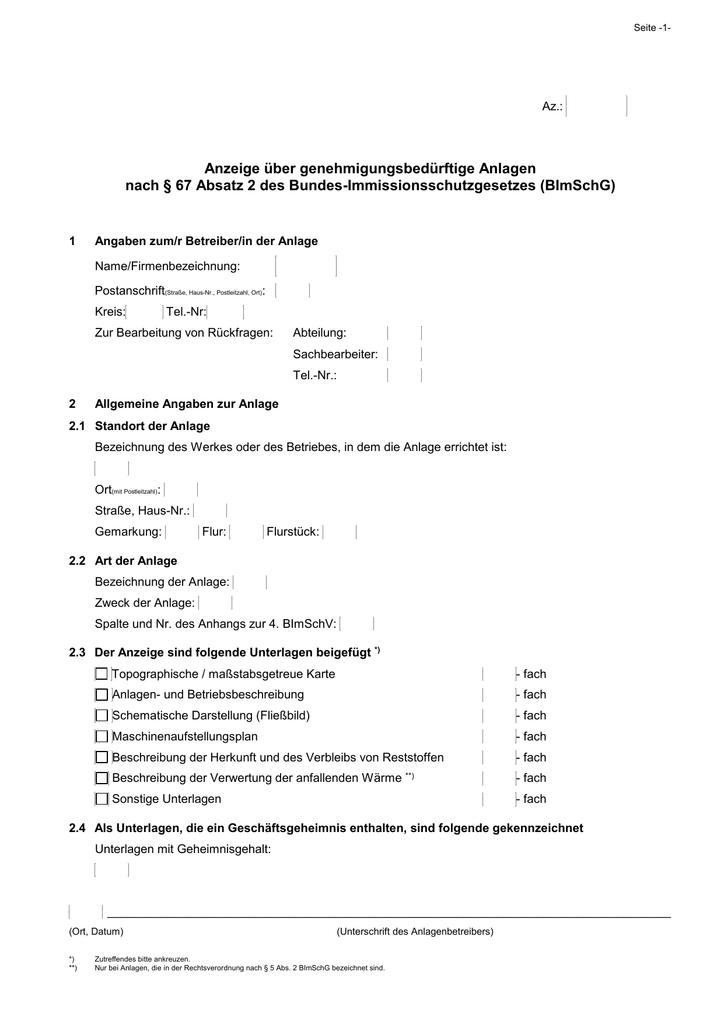 Anzeige über genehmigungsbedürftige Anlagen nach § 67 Absatz 2