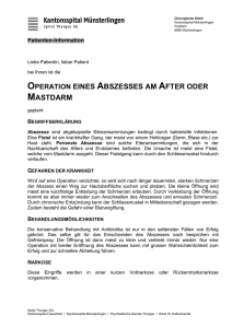 Operation eines Abszesses am After oder Mastdarm