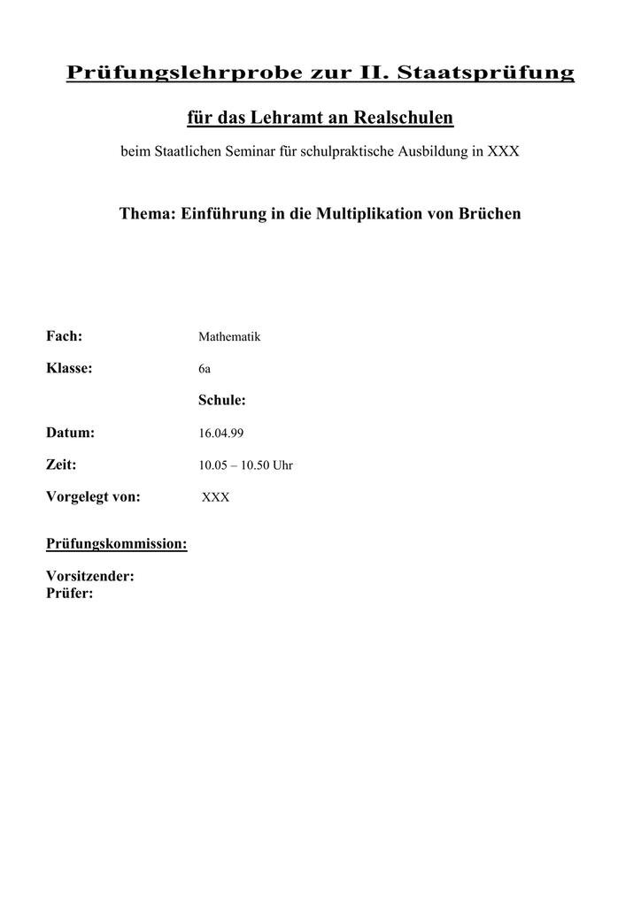 Lehrprobe Brüche multiplizieren (6 Klasse)