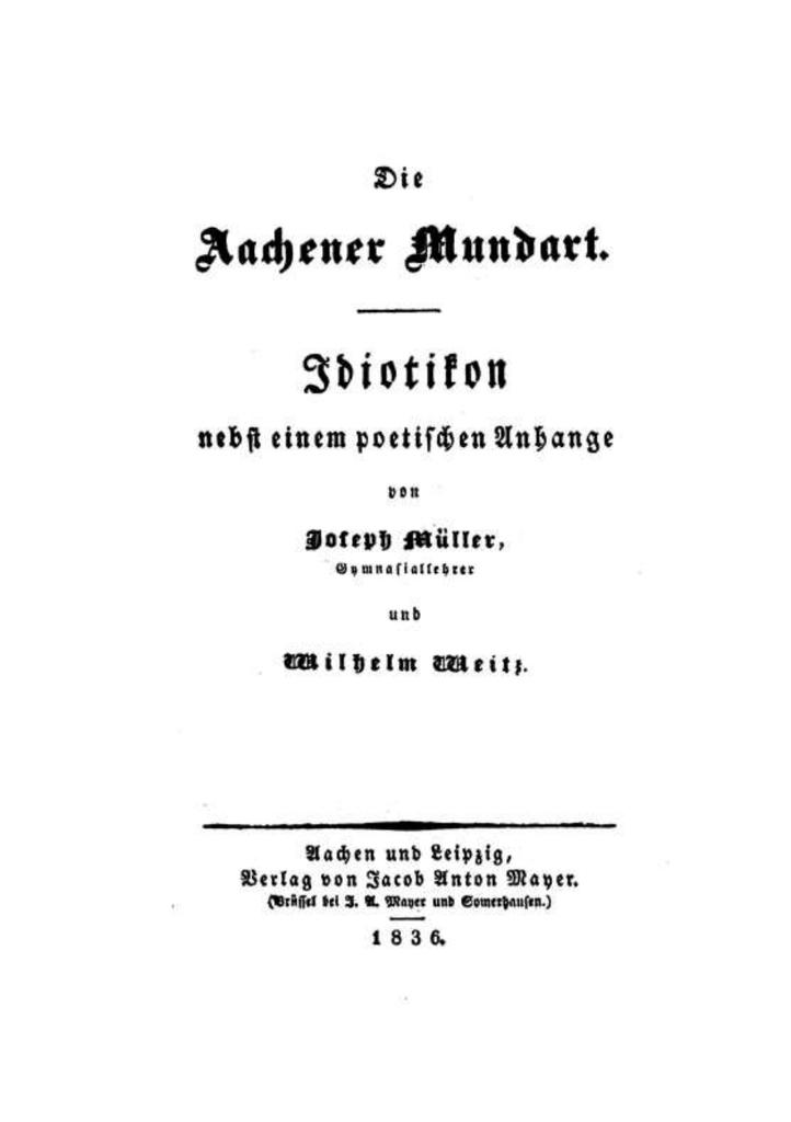 Dr. Joseph Müller, Aachener Mundart