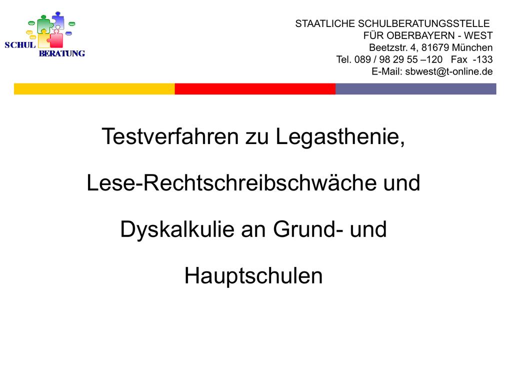 Testverfahren (ppt, ca. 760 kB) - Staatliche Schulberatung in Bayern