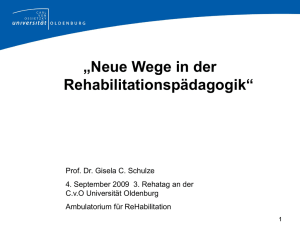 3. Das Ambulatorium für ReHabilitation