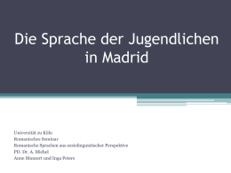 Ref. Jugendsprache in Madrid - UK-Online