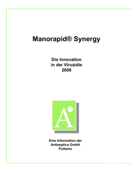 Manorapid® Synergy Die Innovation in der