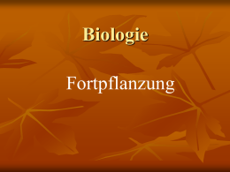 Was ist Fortpflanzung?