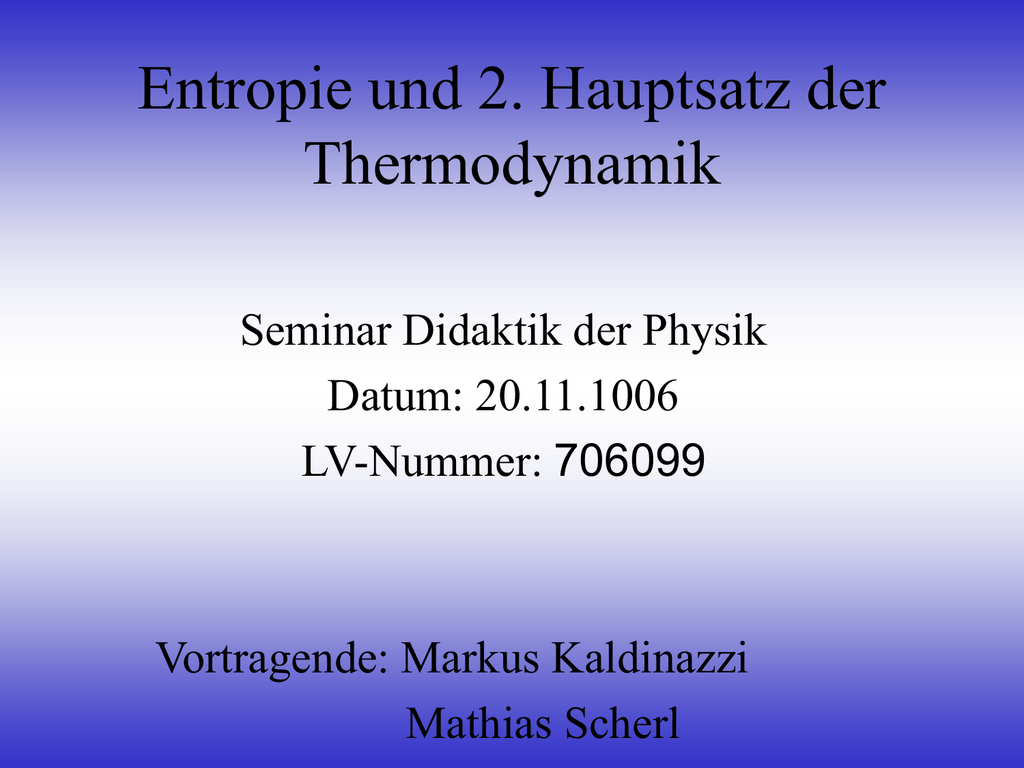 Entropie Und 2 Hauptsatz Der Thermodynamik