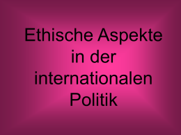 Ethische Aspekte in der internationalen Politik - Eichsfeld