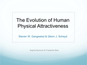 The Evolution of Human Physical Attractiveness Steven W
