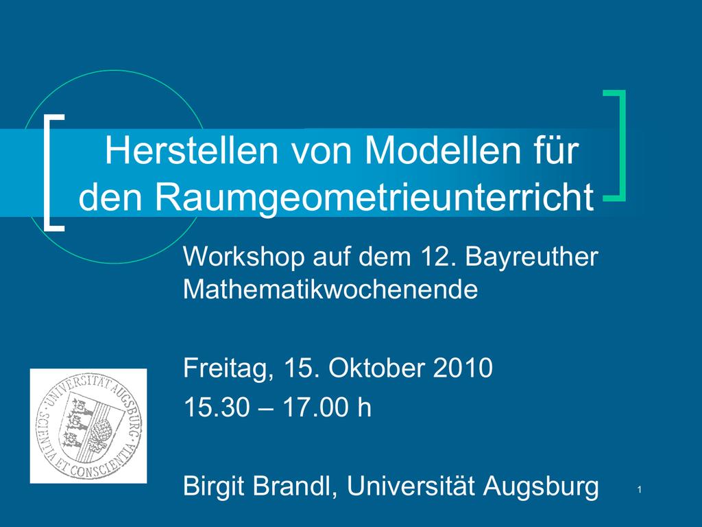 Workshop - Lehrstuhl für Mathematik und ihre Didaktik