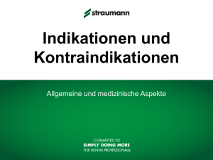 Indikationen und Kontraindikationen