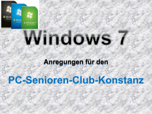 Windows 7 - PC Senioren Club Konstanz