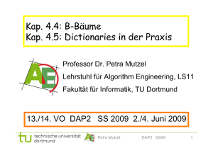 Kap. 4.4: B-Bäume Kap. 4.5: Dictionaries in der Praxis