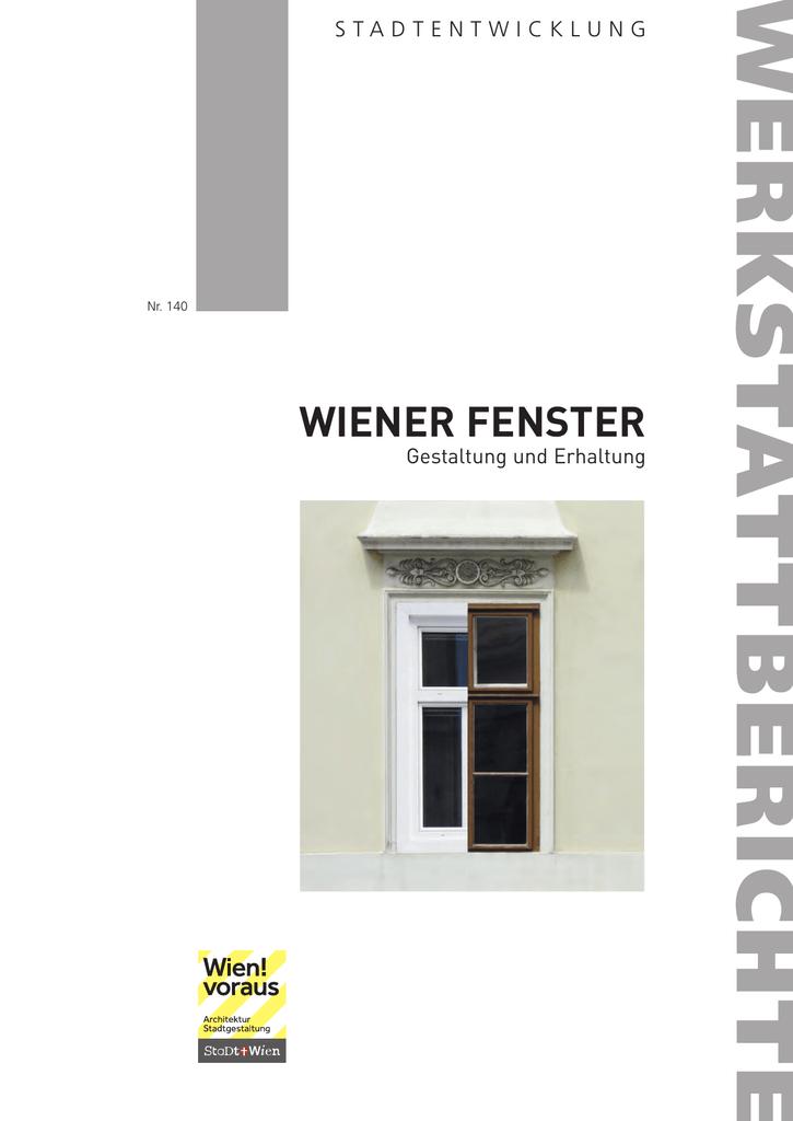 Wiener Fenster - Gestaltung und Erhaltung