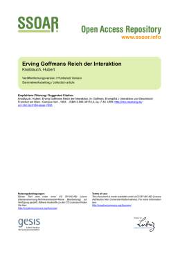 www.ssoar.info Erving Goffmans Reich der Interaktion