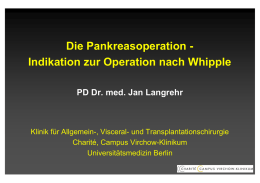 Die Pankreasoperation - Indikation zur Operation nach Whipple