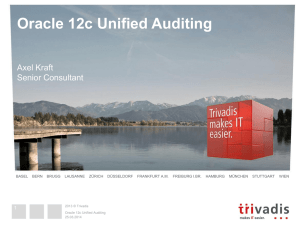 Oracle 12c Unified Auditing