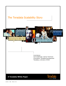 Ther Teradata Scalability Story - Computer Science, Stony Brook